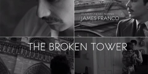 """The Broken Tower"" - Cinematic Poetry written, directed and starring James Franco"