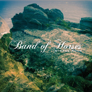'Band of Horses' Stream Their Fourth LP 'Mirage Rock'