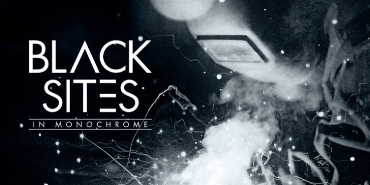 MASCOT LABEL GROUP AND BLACK SITES ANNOUNCE RELEASE OF BAND'S DEBUT IN MONOCHROME ON FEBRUARY 17, 2017